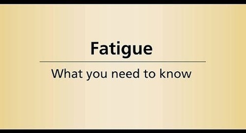 Beyond Cancer Treatment - Fatigue