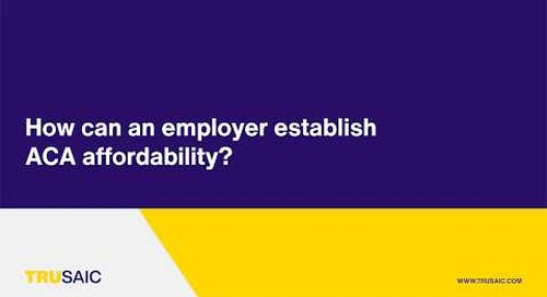 How can an employer establish ACA affordability? - Trusaic Webinar