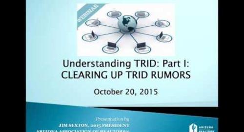 Part 1: Clearing Up The TRID Rumors 10.20.2015