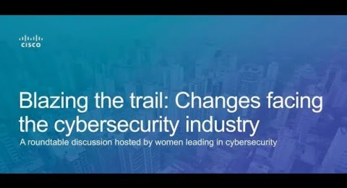 Blazing the trail: Changes facing the cybersecurity industry