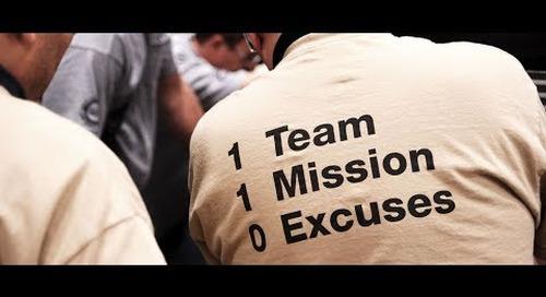 1 Team. 1 Mission. 0 Excuses.