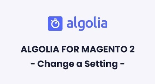 Algolia for Magento 2 | How to Change a Setting