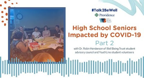 Talk2BeWell: High school seniors impacted by COVID-19 - part 2
