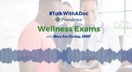 #TalkWithADoc: Wellness Exams