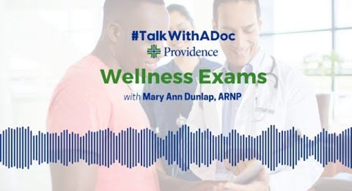 #TalkWithADoc: Wellness Exams