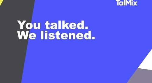 You talked, we listened
