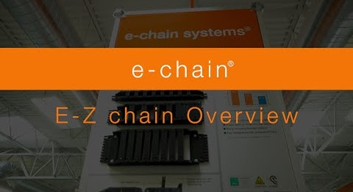 Overview - e-chain® - E Z chain Series
