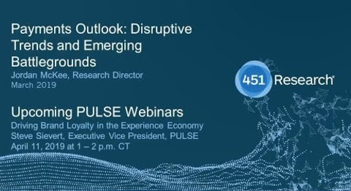 Payments Outlook Disruptive Trends and Emerging Battlegrounds