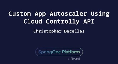 Custom App Autoscaler Using Cloud Controller API - Christopher Decelles
