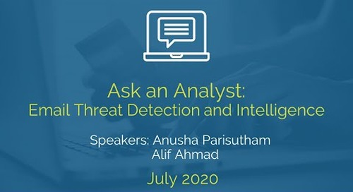 Ask An Analyst: Email Threat Detection and Intelligence - July 2020
