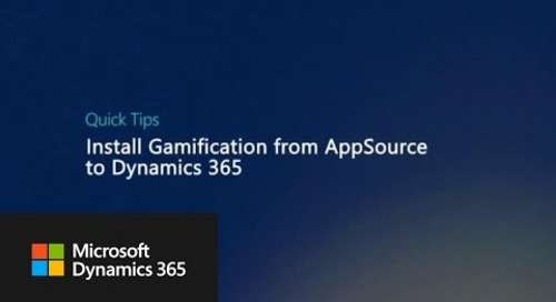 Quick Tips: Install Gamification from AppSource to Dynamics 365