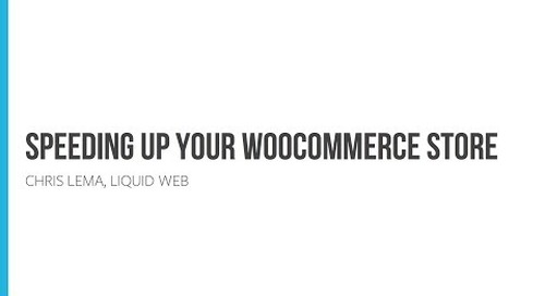 Webinar: How to Speed Up Your WooCommerce Store