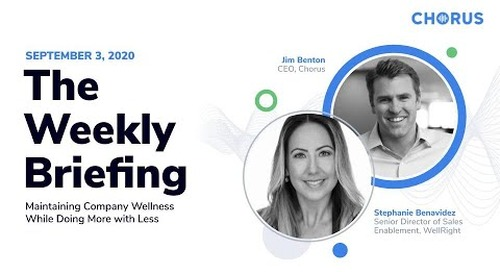 The Weekly Briefing - Maintaining Company Wellness While Doing More with Less