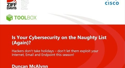 Webinar: Is Your Cybersecurity on the Naughty List (Again)?