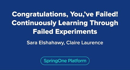 Congratulations, You've Failed! Continuously Learning Through Failed Experiments