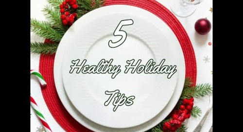 5 Healthy Holiday Tips.mp4