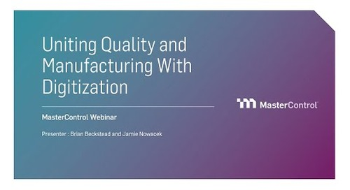 Uniting Quality and Manufacturing With Digitization