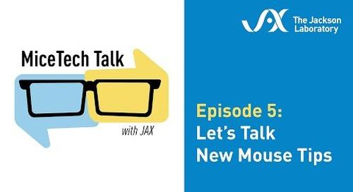 MiceTech Talk Episode 5: Let's Talk New Mice Tips (June 9, 2020)