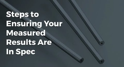 Steps to Ensuring Your Measured Results Are In Spec