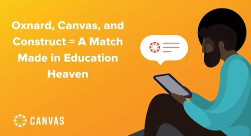 Oxnard, Canvas, and Construct = A Match Made in Education Heaven