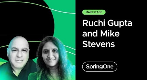 Ruchi Gupta and Mike Stevens at SpringOne 2021