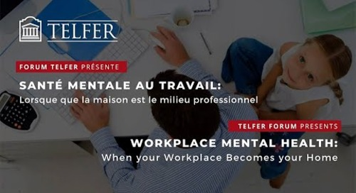 Forum Telfer sur le travail durant la crise de la COVID-19 : Gérer dans la nouvelle normalité (Partie 2)