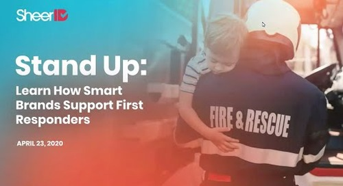 Stand Up: Learn How Smart Brands Support First Responders