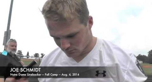Notre Dame LB Joe Schmidt - Fall Camp - Aug. 4, 2014