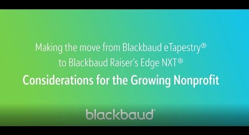 In a Flash: Making the Move from Blackbaud eTapestry to Blackbaud Raiser's Edge NXT