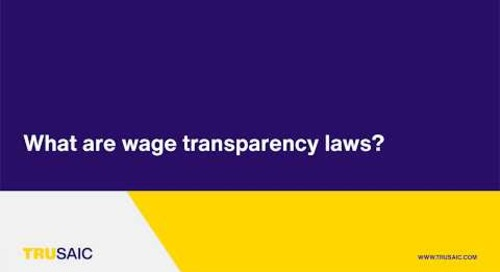 What are wage transparency laws? - Trusaic Webinar
