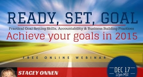 Ready, Set, Goal: Achieve Your Goals - 12.17.2014