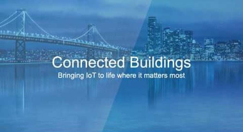 Connected Buildings: Bringing IoT to life where it matters most