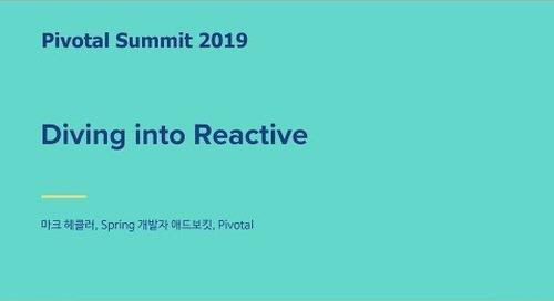 서울 - Diving into Reactive - Mark Heckler