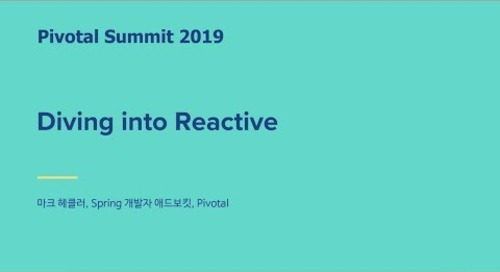 서울 - Diving into Reactive - Mark Heckler