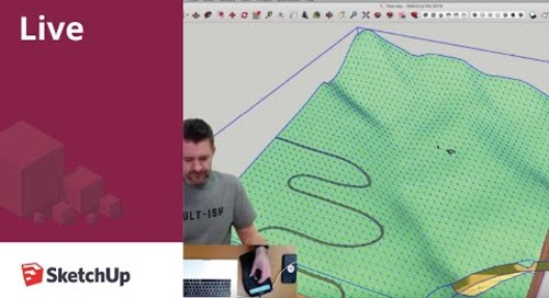 SketchUp Live! Terrain Modeling