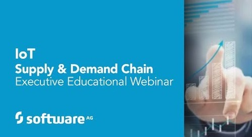 Webinar: IoT's impact on supply chains with Software AG's Sean Riley