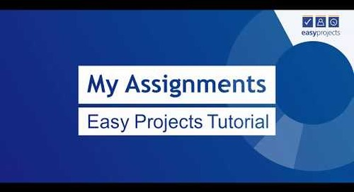 My Assignments - Easy Projects Tutorial