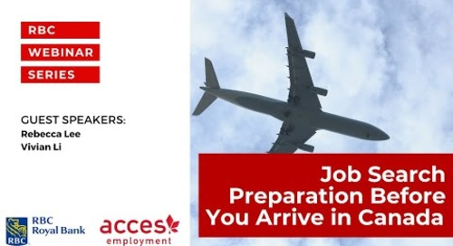 RBC Royal Bank Webinar | Job Search Preparation Before You Arrive in Canada
