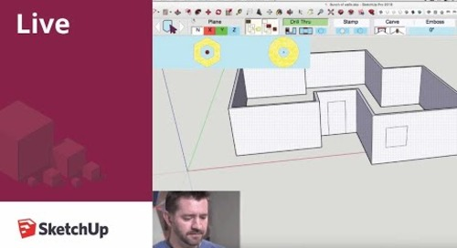 SketchUp Live! Punching Holes in Things (April 13, 2018)