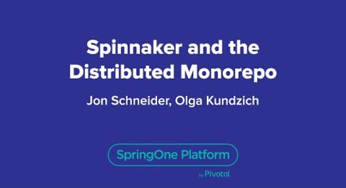 Spinnaker and the Distributed Monorepo