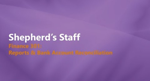Shepherd's Staff: Finance 301 - Advanced Reports