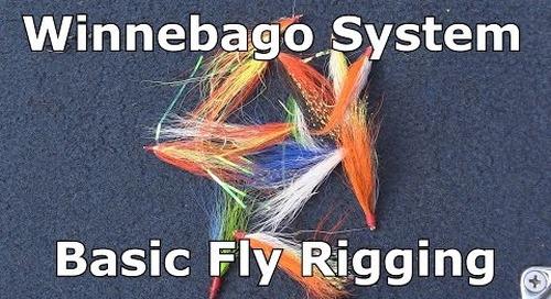 Fly Rig Basics - The Winnebago System