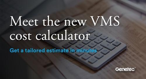Meet the new VMS cost calculator