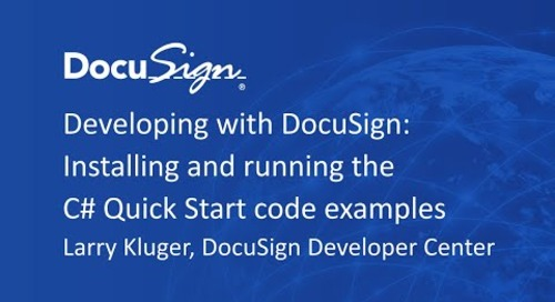 Developing with DocuSign: C# Quick Start Installation Demo