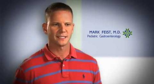 Pediatric Gastroenterology featuring Mark Feist, MD