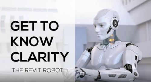 Get to Know Clarity, The Revit Robot