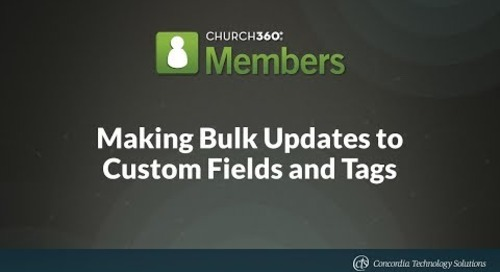 Making Bulk Updates to Custom Fields and Tags