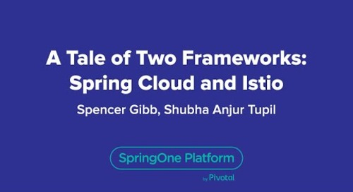 A Tale of Two Frameworks: Spring Cloud and Istio