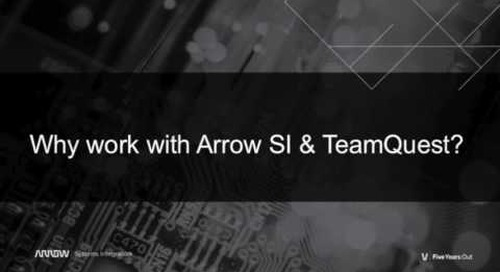 TeamQuest and Arrow SI - working together