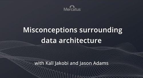 Misconceptions surrounding data architecture
